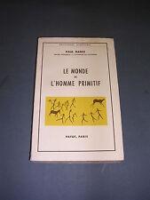 Ethnologie P. Radin le monde de l'homme primitif Payot 1962