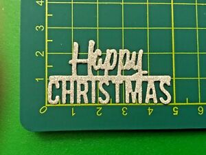"""20 """"Happy Christmas"""" Glitter, Metallic or Foil Die Cut Shapes - Choose your Card"""