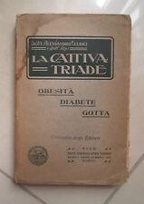 LA CATTIVA TRIADE OBESITA' DIABETE GOTTA CLERICI 1912