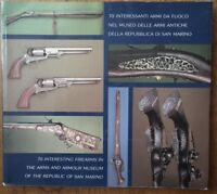 70 Interesting Firearms in the Arms and Armour Museum; Republic of San Marino