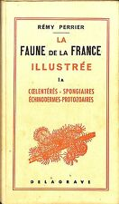 "REMY PERRIER "" LA FAUNE DE LA FRANCE ILLUSTREE "" TOME 1A LIVRE EDITION 1975"