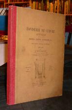 Buchetti J. LA FONDERIE DE CUIVRE ACTUELLE Atlas Rare