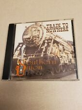 Train To Nowhere by Southern Union (CD, 1999 SU Productions) Texas