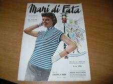 RIVISTA MANI DI FATA N.5 1954 CON TAVOLA DISEGNI MODELLO TAGLIATO ABITO SIGNORA