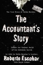 The Accountant's Story: Inside the Violent World of the MedellÃn Cartel