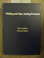 Welding and Other Joining Processes Lindberg/Braton ( 1976 Metal Bonding)