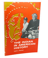 Keith Laurence Pearson THE INDIAN IN AMERICAN HISTORY  1st Edition 1st Printing
