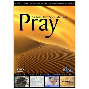 Pray as you have seen me pray DVD learn Islamic prayer Salah Salat Namaz