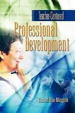 Teacher-Centered Professional Development-ExLibrary