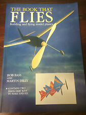 The Book That Flies by Bob Bass Martin Dilly Building and Flying Model Planes