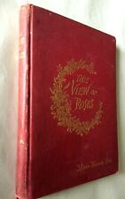 The View of Roses by Minnie Hannah Peck 1893 First Edition Signed 5' x 7""