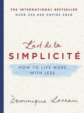 L'art de la Simplicit: How to Live More with Less