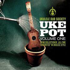 UKULELE DUB SOCIETY - UKE POT VOL.1   CD NEW!