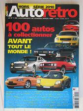 AUTO RETRO hors série 2010 N° 4 / 100 autos à collectionner avant tout le monde