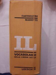 Vocabolario Della Lingua Latina Castiglioni Mariotti Editore Loescher 1966