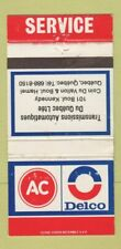 Matchbook Cover - AC Delco Auto Parts Quebec QC WEAR 30 Strike