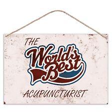 The Worlds Mejor Acupunturista - Estilo Vintage Metal Grande Placa Letrero