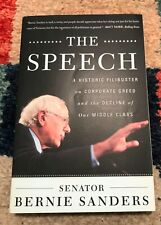 The Speech : A Historic Filibuster on Corporate Greed  - SIGNED