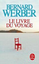 Le Livre du Voyage — Bernard Werber Le Livre de Poche Littérature & Documents