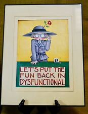 Mary Engelbreit Framed Wall Hanging Art Print Let'S Put The Fun In Dysfunctional