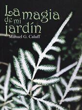 LA MAGIA DE MI JARDIN Gardening Cuba Orchids Orquideas Ferns