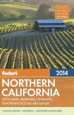 Fodors Northern California 2014: with Napa, Sonom