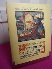 LA CONQUÊTE DE CONSTANTINOPLE  Robert de Clari