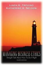 Managing Business Ethics: Straight Talk About How To Do It Right, Linda K. Trevi
