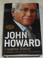 EX PRIME MINISTER JOHN HOWARD AUSTRALIA SIGNED IN PERSON LAZARUS RISING HARDBACK
