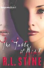 NEW - The Taste of Night (Dangerous Girls, No. 2) by Stine, R.L.