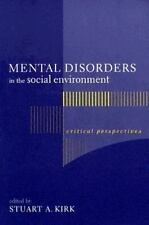 NEW - Mental Disorders in the Social Environment: Critical Perspectives
