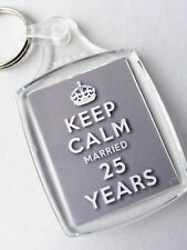 KEEP CALM 25th SILVER WEDDING ANNIVERSARY KEYRING MARRIED 25 YEARS