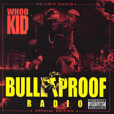 DJ Whoo Kid - Bulletproof Radio [PA] [NEW CD] Explicit