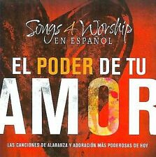 New Songs 4 Worhsip El Poder de Tu Amor by Various Artists CD, 2008, Time/life