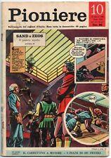 il PIONIERE n.10/1962 sand e zeos pif chiodino verne franco de piccoli gigetto