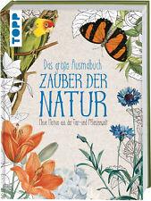 Das große Ausmalbuch Zauber der Natur: Neue Motive aus der Tier- und Pflanz ...