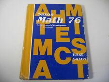 SAXON 76 Incremental Development Hardcover Homeschool Student Math Textbook 2cnd