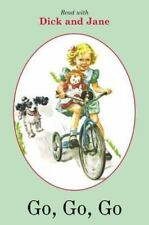 Go, Go, Go Read with Dick and Jane