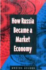 How Russia Became a Market Economy by Anders Aslund (1995, Paperback)