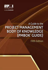 A Guide to the Project Management Body of Knowledge (Pmbok Guide) - 5th Edition,