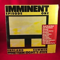 VARIOUS mminent Episode One - 1985 UK  vinyl LP EXCELLENT CONDITION Food records