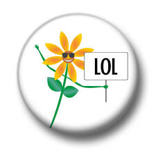 Sunflower LOL 1 Inch / 25mm Pin Button Badge LOLOL LOLZER Meme RFLMAO Cute Fun