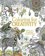 Coloring for Creativity : Release Your Imagination Through Coloring by Parragon…