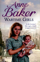 Wartime girls by Anne Baker (Paperback) Highly Rated eBay Seller, Great Prices