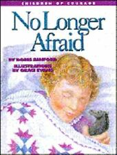 No Longer Afraid: Living with Cancer (Children of Courge) by Sanford, Doris