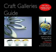 Very Good, Craft Galleries Guide: Tenth Edition 2010/11, Caroline Mornement, Boo