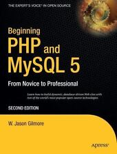 Beginning from Novice to Professional: Beginning PHP 5 and MySQL 5 by W....