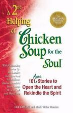 A 2nd Helping of Chicken Soup for the Soul : 101 More Stories to Open the...NEW