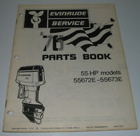 Ersatzteilkatalog Parts Book Evinrude 55 HP model 55672 E - 55673E November 1975