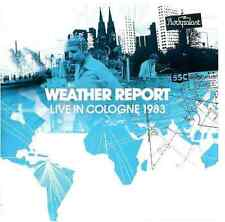 CD TOUT NEUF new & sealed  WEATHER REPORT Jazz Live in Cologne 1983 NEUF ! 2 CD